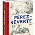 KONKURS! Wygraj najnowszą książkę A. Pérez- Reverte ,,Misja: Encyklopedia´´