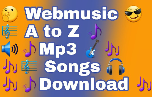 Webmusic A to z Hindi Begnali Mp3 Songs Download