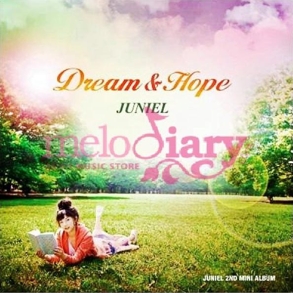 JUNIEL – Dream & Hope -Japanese Ver.- – EP