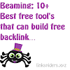 Beaming; 10+ Best free tool's that can build free backlink
