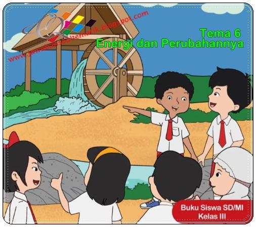 Kunci Jawaban Buku Siswa Tematik Kelas 3 Tema 6 Kurikulum 2013