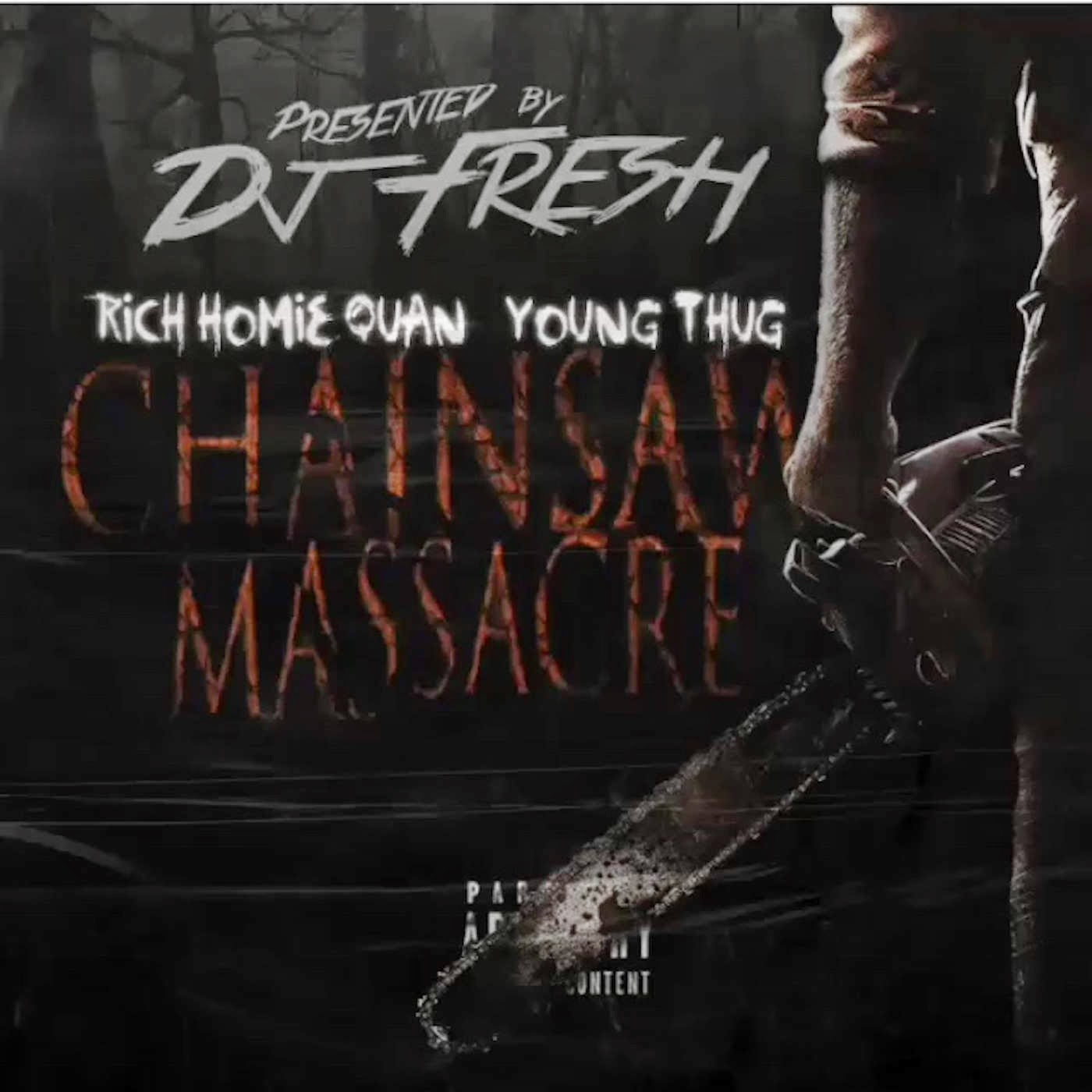 DJ Fresh - Chainsaw Massacre (feat. Rich Homie Quan & Young Thug) - Single Cover