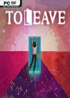 free-download-to-leave-pc-game