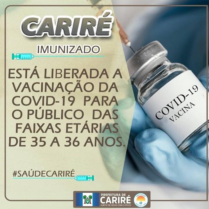 Secretaria da Saúde de Cariré-CE avisa que está liberada vacinação para pessoas de 35 a 36 anos