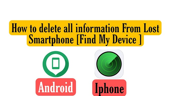 How to delete all the pictures and information From Lost Smartphone [Find My Device ]