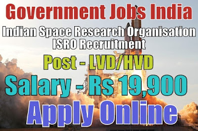 Indian Space Research Organization ISRO Recruitment 2017