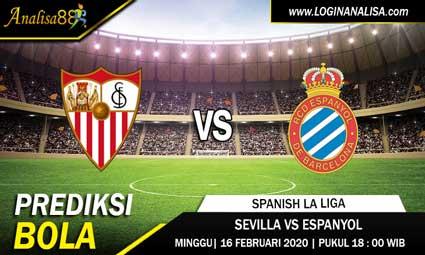 PREDIKSI BOLA SEVILLA VS ESPANYOL 16 FEBRUARI 2020