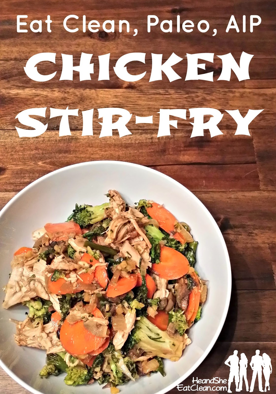 Chicken Stir Fry He And She Eat Clean