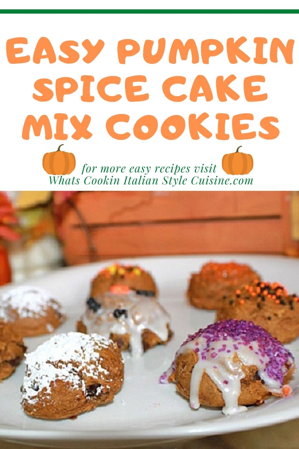 this is a pin for cookies with pumpkin spice using a cake mix
