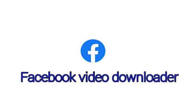 Facbook video downlode  फेसबुक के वीडियो कैसे डाउनलोड कर सकते हैं
