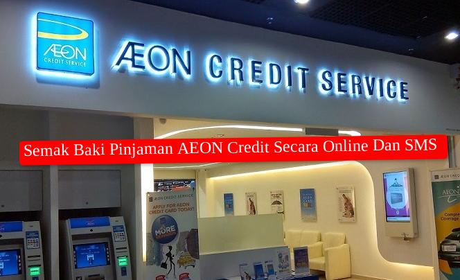 Manusia Dan Islam Semak Baki Pinjaman Aeon Credit Secara Online Dan Sms