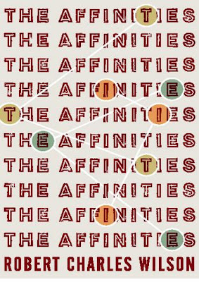 The Affinities by Robert Charles Wilson - book cover