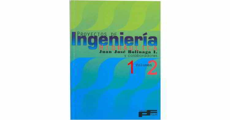 Descargar Proyectos de Ingeniería Hidráulica - Bolinaga