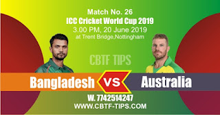 Who will win World Cup 2019 26th Match Australia vs Bangladesh Today Match Prediction Toss Session Lambi pari Fancy Astrology 100% Fixed Report