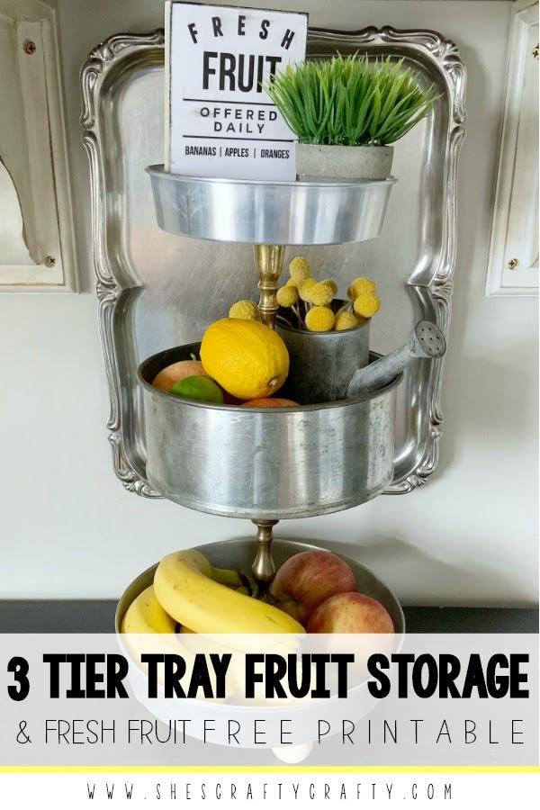 3 tier tray fruit storage with free fresh fruit printable