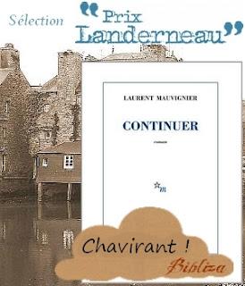 continuer Mauvignier sélection prix landerneau rentrée littéraire 2016 avis critique chronique