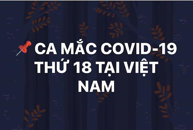 Khẩn báo: Ca mắc Covid-19 thứ 18 tại Việt Nam