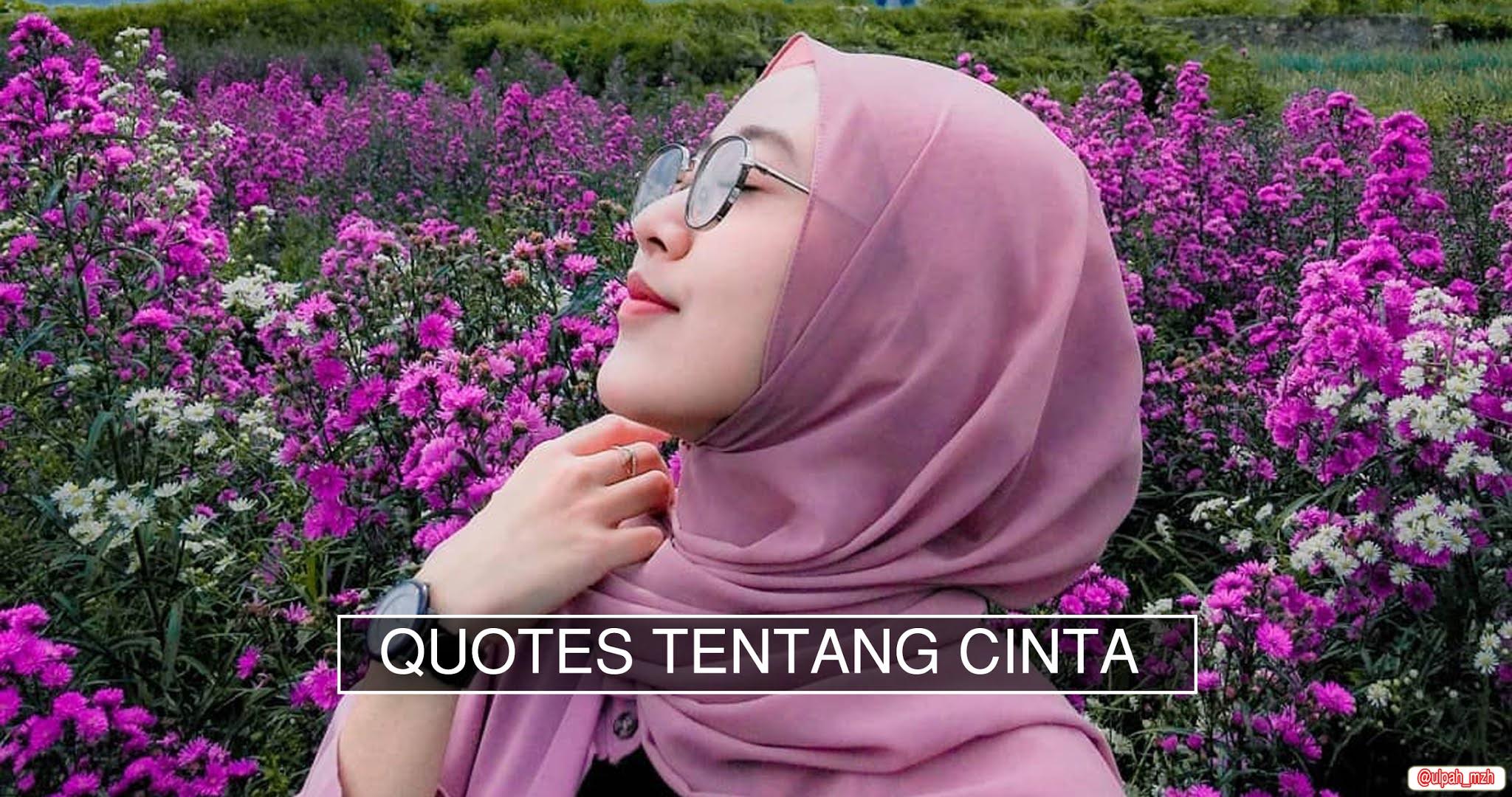 Quotes Tentang Cinta Yang Bikin Kamu Baper