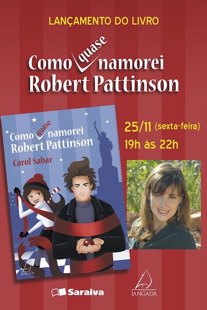 """Evento: Lancamento do livro """"Como (quase) Namorei Robert Pattinson"""" 12"""