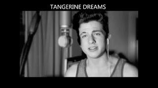 Tangerine Dreams Lyrics Charlie Puth Lyrics