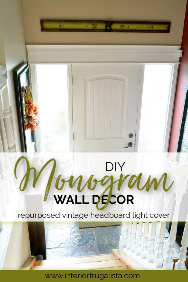 Repurposed Headboard DIY Monogram Wall Decor