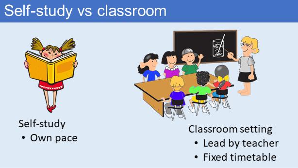 Self-study vs formal classroom