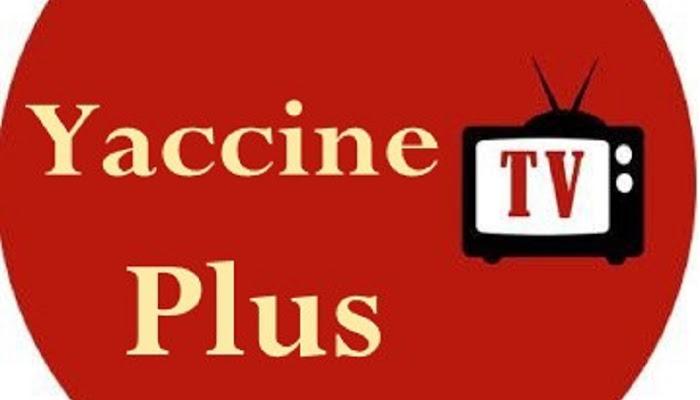 Yaccine TV Plus   افضل واقوي تطبيق لمشاهده القنوات الرياضيه والافلام المشفره