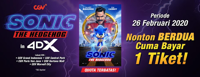 #CGV - #Promo Beli 1 Gratis 1 Tiket 4DX Sonic The Hedgehog (26 Feb 2020)