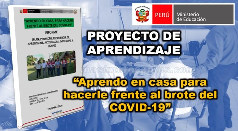 """Proyecto de Aprendizaje """"Aprendo en casa para hacerle frente al brote del COVID-19"""""""