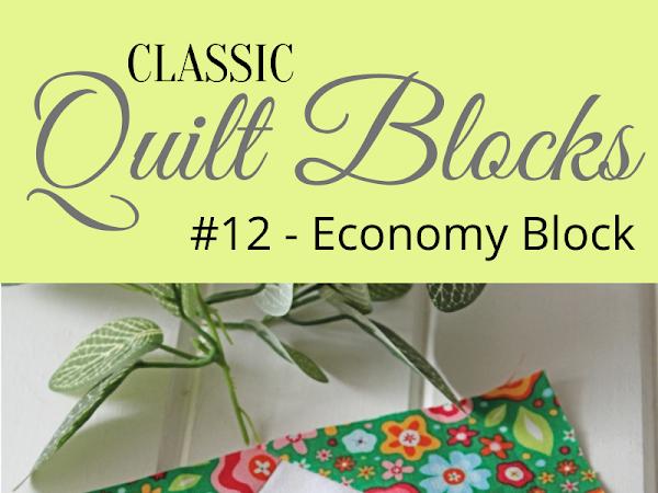 """{Classic Quilt Blocks} Economy Block - Modern Twists <img src=""""https://pic.sopili.net/pub/emoji/twitter/2/72x72/2702.png"""" width=20 height=20>"""