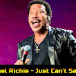 Lionel Richie - Just Can't Say Goodbye