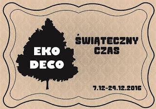 http://eko--deco.blogspot.ie/2016/12/wyzwanie-swiateczny-czas.html