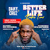 DanyCruz Better Life Radio Tour || See Dates