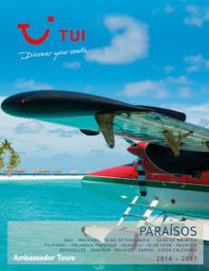 Paraisos Catálogo Tui Ambassador Tour 2016 - 2017