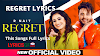 रिग्रेट songs REGRET LYRICS – R NAIT - Tanishq Kaur Lyrics