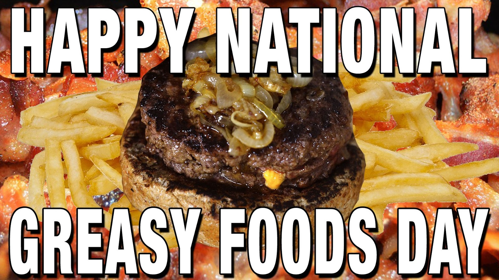 National Greasy Foods Day Wishes Awesome Picture