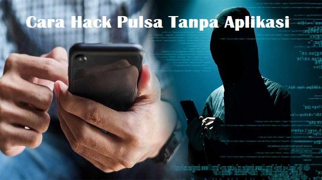 Cara Hack Pulsa Tanpa Aplikasi