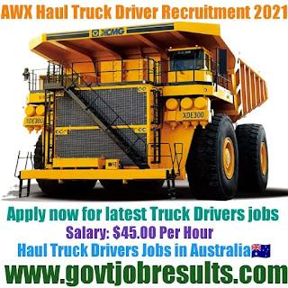 AWX Haul Truck Driver Recruitment 2021-22