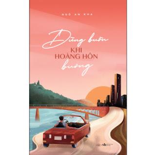 Đừng Buồn Khi Hoàng Hôn Buông  ebook PDF EPUB AWZ3 PRC MOBI