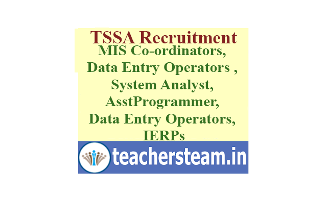 TSSA Recruitment of MIS Co-ordinators, Data Entry Operators in MRCs, System Analyst, Assistant Programmer, Data Entry Operators, IERPs