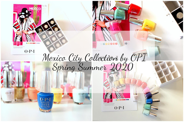 """OPI """"Mexico City"""" nail polish collection  for Spring-Summer 2020"""