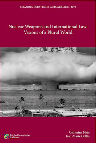 Nuclear Weapons and International Law: Visions of a Plural World