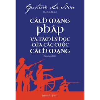 Cách Mạng Pháp Và Tâm Lý Học Của Các Cuộc Cách Mạng (Sách Tham Khảo) ebook PDF-EPUB-AWZ3-PRC-MOBI