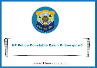 HP Police Constable Exam Online quiz-6