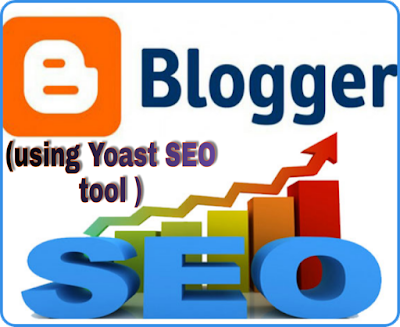 Blogspot-SEO-using-Yoast-SEO-tool-full-guide