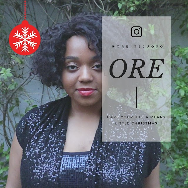 Ore - Have Yourself a Merry Little Christmas |@ore.tejuoso