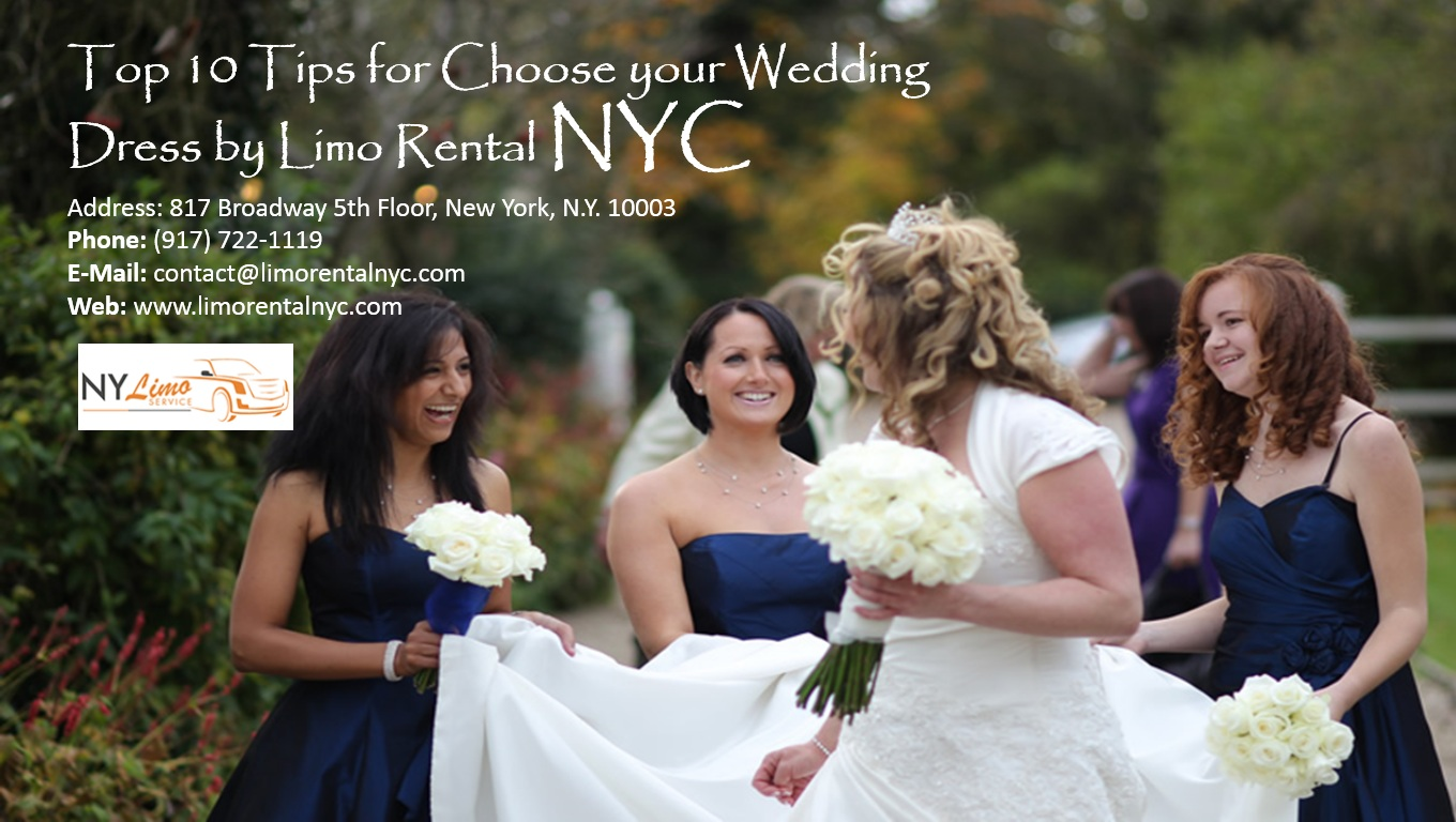 New York Limo Service Top 10 Tips For Choose Your Wedding Dress