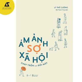 Sách - Ám Ảnh Sợ Xã Hội - Chạy Trốn Hay Đối Mặt ebook PDF-EPUB-AWZ3-PRC-MOBI
