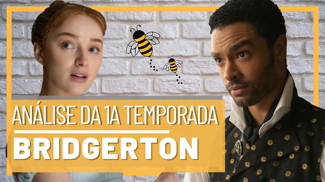 Bridgerton - Análise da nova série da Shondaland 1ª Temporada