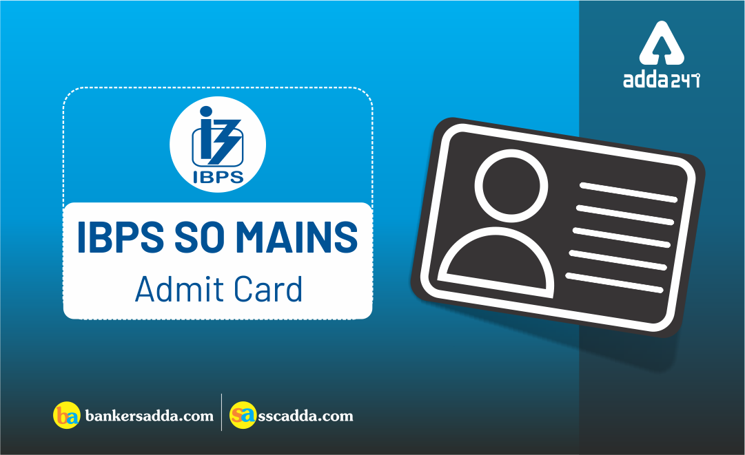 ibps-so-main-admit-card